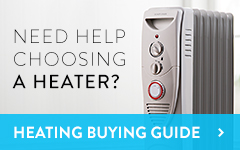 Need help choosing a heater? Click to see our heater buying guide
